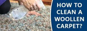 How to Clean a Woollen Carpet?