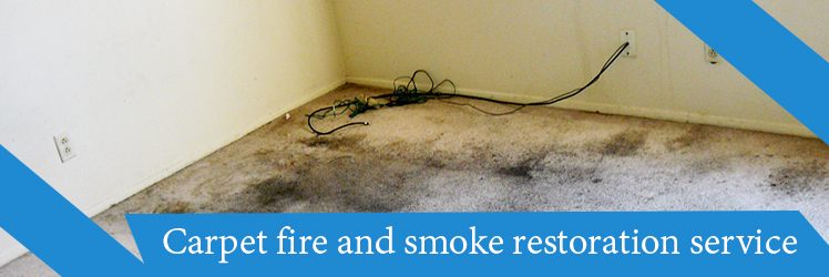 Everything You Should Know About Carpet Fire and Smoke Restoration