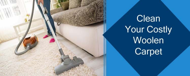 CLEAN YOUR COSTLY WOOLEN CARPET